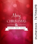 merry christmas and happy new... | Shutterstock . vector #767546698