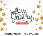 merry christmas and new year... | Shutterstock .eps vector #767592808