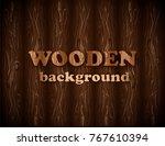 realistic vector wooden... | Shutterstock .eps vector #767610394