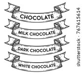 dark chocolate  milk white... | Shutterstock .eps vector #767615614
