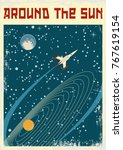around the sun. space poster.... | Shutterstock .eps vector #767619154