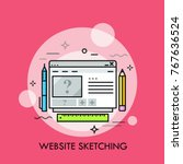 browser window  pen  pencil and ... | Shutterstock .eps vector #767636524