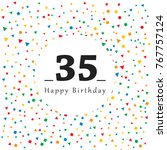 happy 35 birthday card with...   Shutterstock .eps vector #767757124