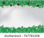 christmas background with fir...   Shutterstock .eps vector #767781208
