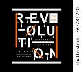 revolution slogan typography... | Shutterstock .eps vector #767781220