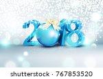 3d blue figures 2018 with a... | Shutterstock . vector #767853520