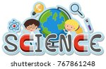 word design for science... | Shutterstock .eps vector #767861248