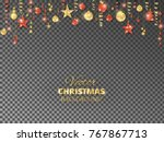 holiday background. christmas... | Shutterstock .eps vector #767867713
