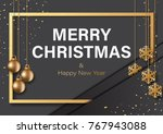 merry christmas and happy new... | Shutterstock .eps vector #767943088