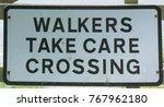 "walkers take care crossing""...   Shutterstock . vector #767962180"