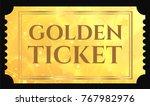 gold ticket  golden token  tear ... | Shutterstock .eps vector #767982976