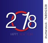 happy new year 2018 background... | Shutterstock .eps vector #768042328