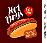 hot dogs  banner. fast food ... | Shutterstock .eps vector #768107290