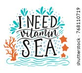 i need vitamin sea. vector... | Shutterstock .eps vector #768110719