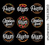 set of pizza  pasta  pizzeria... | Shutterstock .eps vector #768130810