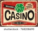 casino retro sign. vintage tin... | Shutterstock .eps vector #768208690