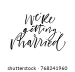 we're getting married card.... | Shutterstock .eps vector #768241960