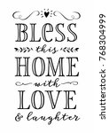 Bless This Home With Love And...