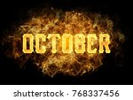 word text october with burning... | Shutterstock . vector #768337456