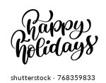 happy holiday vector... | Shutterstock .eps vector #768359833