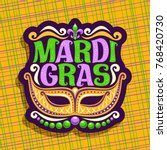 vector logo for mardi gras... | Shutterstock .eps vector #768420730