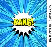 comic bang wording background... | Shutterstock .eps vector #768452170