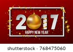 vector 2017 happy new year... | Shutterstock .eps vector #768475060