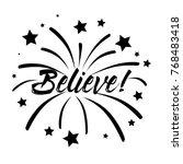 believe  beautiful greeting... | Shutterstock .eps vector #768483418