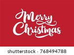 merry christmas text vector on... | Shutterstock .eps vector #768494788