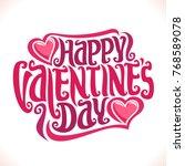 vector poster for st. valentine'...   Shutterstock .eps vector #768589078