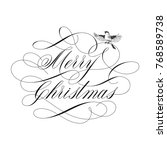 merry christmas lettering  and...   Shutterstock .eps vector #768589738