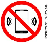 no cell phones use crossed out... | Shutterstock .eps vector #768597538