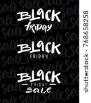 black friday. vector lettering. ... | Shutterstock .eps vector #768658258