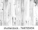 old white smooth wood... | Shutterstock . vector #768705454