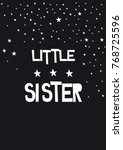 written little sister  phrase... | Shutterstock . vector #768725596