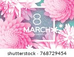 8 march. happy mother's day.... | Shutterstock . vector #768729454