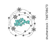 hello december. frame.... | Shutterstock .eps vector #768738673