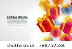 explosion of presents. light... | Shutterstock .eps vector #768752536