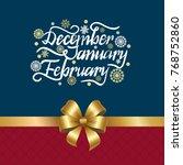 december january february... | Shutterstock .eps vector #768752860
