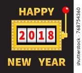 happy new year 2018. slot... | Shutterstock .eps vector #768754360