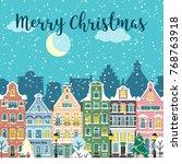christmas city street. winter... | Shutterstock . vector #768763918