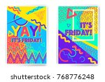 it's friday. yay. vector poster ... | Shutterstock .eps vector #768776248