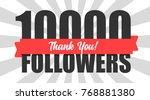 10000 followers illustration...   Shutterstock .eps vector #768881380