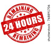 remaining 24 hour stamp... | Shutterstock .eps vector #768891706