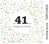 happy 41 birthday card with... | Shutterstock .eps vector #768915820