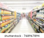 blur image of food aisle in... | Shutterstock . vector #768967894