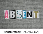 absent word on grey background | Shutterstock . vector #768968164