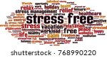 stress free word cloud concept. ... | Shutterstock .eps vector #768990220