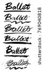 ballet lettering. vector hand...   Shutterstock .eps vector #769040818