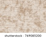 old texture. abstract... | Shutterstock . vector #769085200